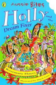 Cover of: Holly & the Dream Fixer (Aussie Bites) | Rosemary Hayes