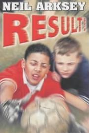 Cover of: Result! | Neil Arksey