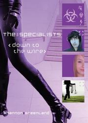 Cover of: Down to the Wire (The Specialists) | Shannon Greenland