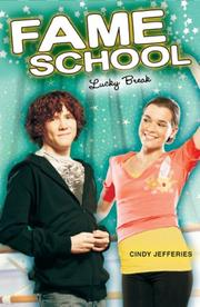 Cover of: Lucky Break #6 (Fame School) | Cindy Jefferies