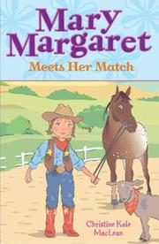 Cover of: Mary Margaret Meets Her Match | Christine Maclean