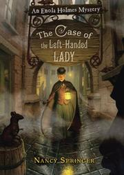 The Case of the Left-Handed Lady (Enola Holmes, #2)