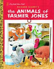 Cover of: Richard Scarry's The Animals of Farmer Jones by Golden Books