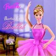 Cover of: Barbie Loves Ballet | Angela Roberts