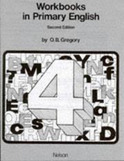 Cover of: Workbooks in Primary English (Workbooks In Primary English) | O.B. Gregory