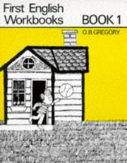 Cover of: First English Workbooks (First English Workbooks) | O.B. Gregory
