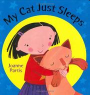 Cover of: My Cat Just Sleeps | Joanne Partis