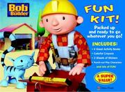 Cover of: Bob the Builder Fun Kit by Golden Books