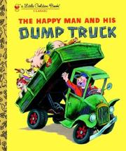 Cover of: The Happy Man and His Dump Truck by Golden Books