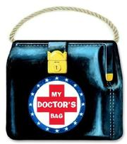 Cover of: My Doctor's Bag | Golden Books