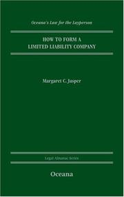 Cover of: How to Form an LLC (Oceana's Legal Almanac Series  Law for the Layperson) | Margaret Jasper