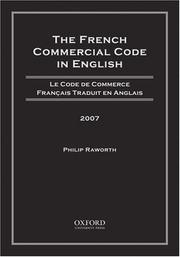 Cover of: French Commercial Code in English, 2007 | Philip Raworth