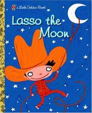 Cover of: Lasso the Moon | Trish Holland