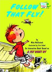 Cover of: Follow That Fly! (Bright & Early Playtime Books) | Mike Mcclintock