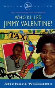 Cover Of: Who Killed Jimmy Valentine? (Southern African Writing) By Michael  Williams