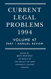 Cover of: Current Legal Problems 1994: Volume 47, Part 1 | Ben Pettet