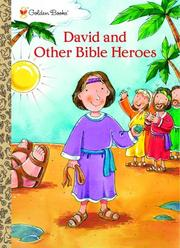 Cover of: David and Other Bible Heroes by Golden Books