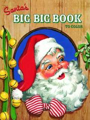 Cover of: Santa's Big Big Book to Color | Golden Books