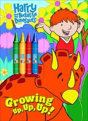 Cover of: Growing Up, Up, Up! | Golden Books