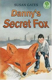 Cover of: Danny's Secret Fox (Treetops) | Susan P. Gates