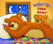 Cover of: Wake Up, Papa Bear! (Touch-and-Feel) | David Algrim