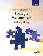 Cover of: Understanding Strategic Management | Anthony Henry