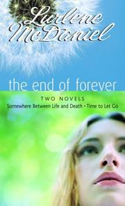 Cover of: The End of Forever by Lurlene Mcdaniel