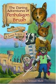 Cover of: The Daring Adventures of Penhaligon Brush | Sally Jones Rogan, S. Jones Rogan