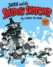 Cover of: Jackie and the Shadow Snatcher by Lawrence Difiori