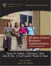 Cover of: Modern School Business Administration | James W. Guthrie