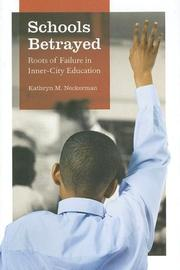Cover of: Schools Betrayed by Kathryn M. Neckerman