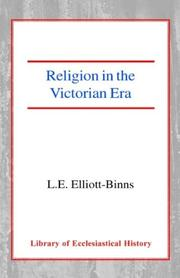 Cover of: Religion in the Victorian Era (Library of Ecclesiastical History) | Leonard Elliott Elliott-Binns