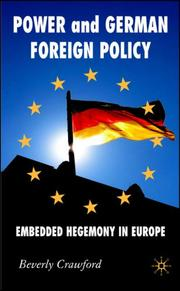 Cover of: Power and German Foreign Policy by Beverly Crawford