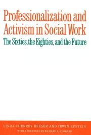 Cover of: Professionalization and activism in social work by Linda Cherrey Reeser