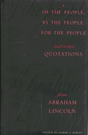 Cover of: Of the people, by the people, for the people and other quotations from Abraham Lincoln by Abraham Lincoln