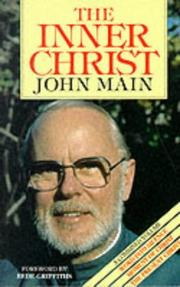 Cover of: The Inner Christ | John Main
