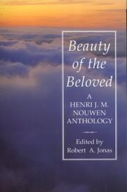 Cover of: Beauty of the Beloved | Henri Nouwen
