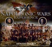 Cover of: The Napoleonic Wars Experience | Richard Holmes