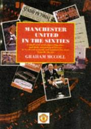Cover of: Manchester United in the Sixties by Graham McColl
