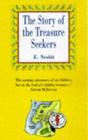 Cover of: The Story of the Treasure Seekers (Andre Deutsch Classics) by E. Nesbitt