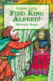 Cover of: Find King Fred (Coming Alive Series) | Ross, Stewart.