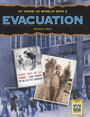 Cover of: Evacuation (At Home in World War II) by Ross, Stewart.