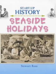 Cover of: Seaside Holidays (Start-Up History) by Ross, Stewart.
