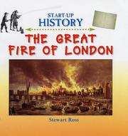Cover of: The Great Fire of London (Start-Up History) | Ross, Stewart.