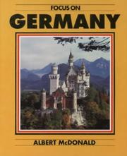 Cover of: Focus on Germany (Focus on) by Albert McDonald