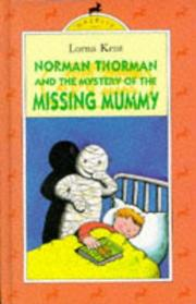 Cover of: Norman Thorman and the Mystery of the Missing Mummy by Lorna Kent