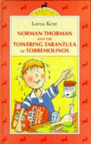 Cover of: Norman Thorman and the Towering Tarantula of Torremolinos by Lorna Kent