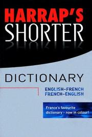 Cover of: Harrap's Shorter English-French/French-English Dictionary with Booklet (Harrap French-English/English-French Shorter Dictionary) by Harrap