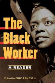 Cover of: The Black Worker | Eric Arnesen