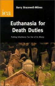 Cover of: Euthanasia for Death Duties | Barry Bracewell-Milnes